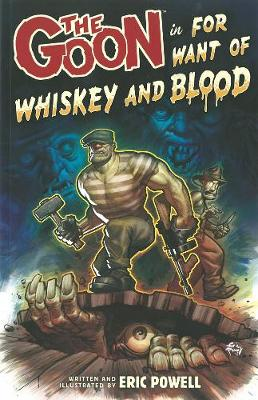Goon Volume 13, The: For Want Of Whiskey & Blood (Paperback)