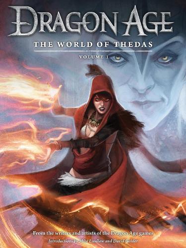 Dragon Age: The World Of Thedas Volume 1 (Hardback)