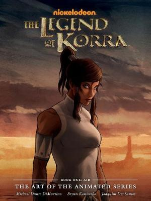 Legend Of Korra, The: The Art Of The Animated Series Book One (Hardback)