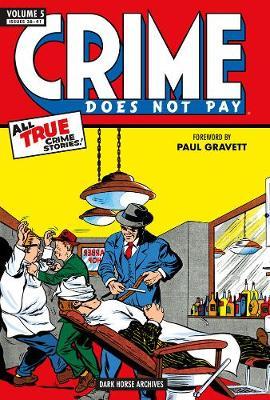 Crime Does Not Pay Archives Volume 5 (Hardback)