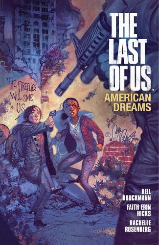 The Last Of Us: American Dreams (Paperback)