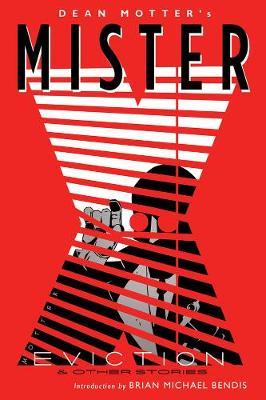 Mister X: Eviction (Paperback)