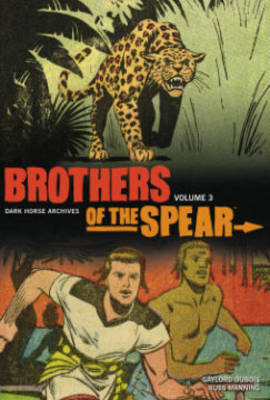 Brothers of the Spear Archives: Volume 3 (Hardback)