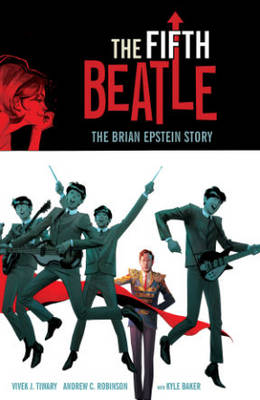 Fifth Beatle: The Brian Epstein Story Collector's Edition (Hardback)