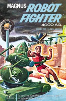 Magnus, Robot Fighter Archives: Volume 2 (Paperback)