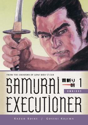 Samurai Executioner Omnibus Volume 1 (Paperback)