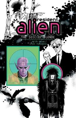 Resident Alien Vol.2 The Suicide Blonde (Paperback)