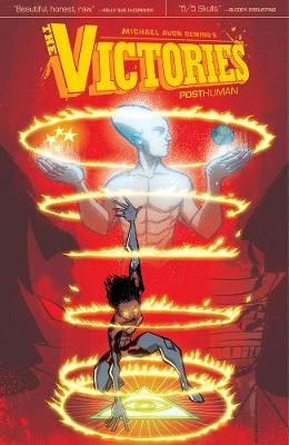 The Victories: Volume 3: Posthuman (Paperback)