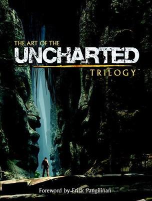 The Art Of The Uncharted Trilogy (Hardback)