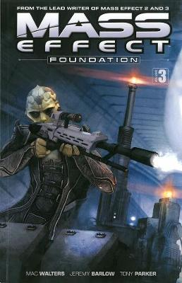 Mass Effect: Foundation Vol. 3 (Paperback)
