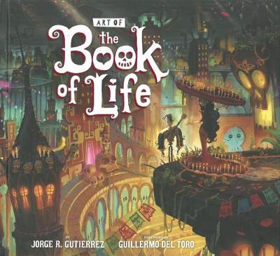 The Art Of The Book Of Life (Hardback)