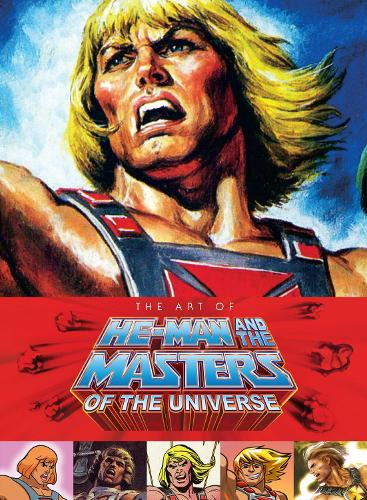 Art Of He-man And The Masters Of The Universe (Hardback)