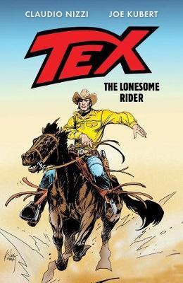 Tex: The Lonesome Rider (Hardback)
