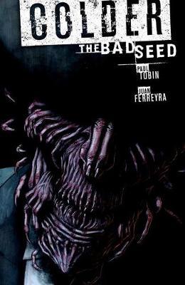 Colder Volume 2: The Bad Seed (Paperback)