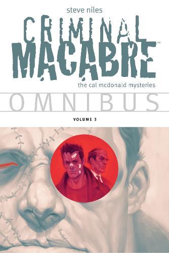 Criminal Macabre Omnibus Volume 3 (Paperback)