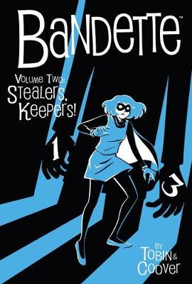 Bandette Volume 2: Stealers Keepers! (Hardback)