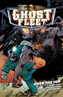 The Ghost Fleet Volume 2: Over The Top (Paperback)