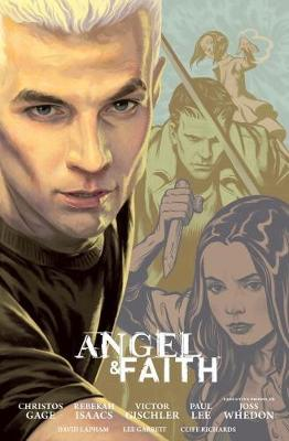 Angel And Faith: Season Nine Library Edition Volume 2 (Hardback)