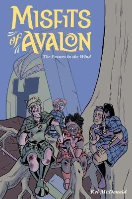 Misfits Of Avalon Volume 3: The Future in the Wind (Paperback)