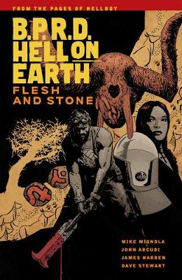 B.p.r.d Hell On Earth Vol. 11: Flesh And Stone (Paperback)