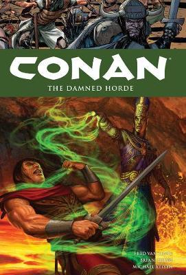 Conan Volume 18: The Damned Horde (Paperback)