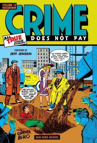 Crime Does Not Pay Archives Volume 10 (Hardback)