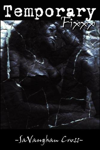 Temporary Fixxx (Paperback)