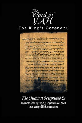 The Word of Yah-Kc-Ose1 (Paperback)