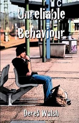 Unreliable Behaviour (Paperback)