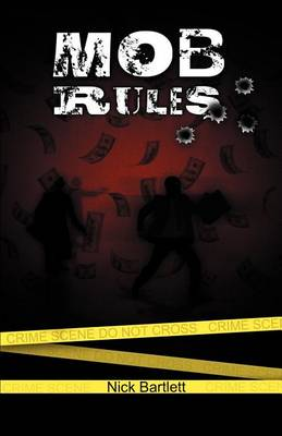 Mob Rules (Paperback)