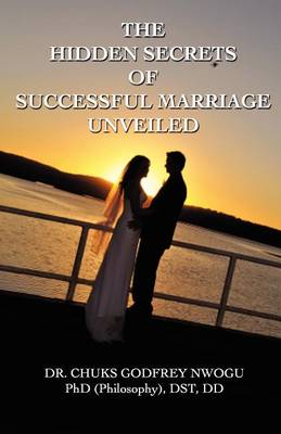The Hidden Secrets of Successful Marriage Unveiled (Paperback)