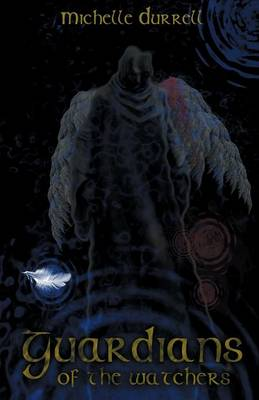 Guardians of the Watchers (Paperback)
