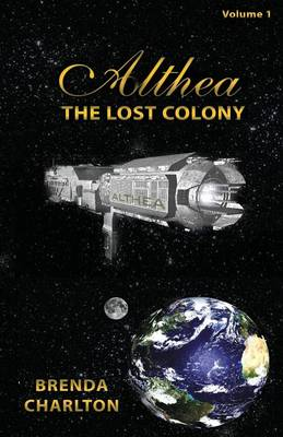 Althea: The Lost Colony (Paperback)