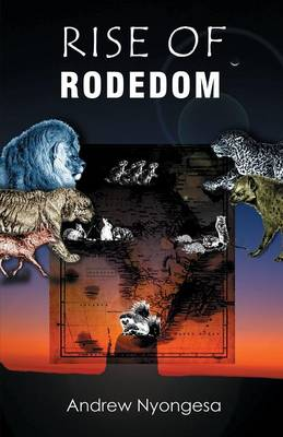 Rise of Rodedom (Paperback)