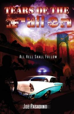 Tears of the Fallen: All Hell Shall Follow (Paperback)