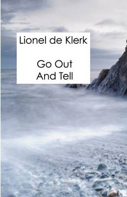 Go Out and Tell (Paperback)
