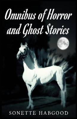 Omnibus of Horror and Ghost Stories (Paperback)