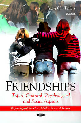 Friendships: Types, Cultural, Psychological & Social Aspects (Hardback)