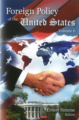 Foreign Policy of the United States: Volume 6 (Hardback)