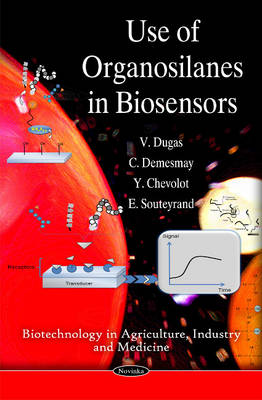 Use of Organosilanes in Biosensors (Paperback)