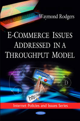 E-Commerce Issues Addressed in a Throughput Model (Hardback)
