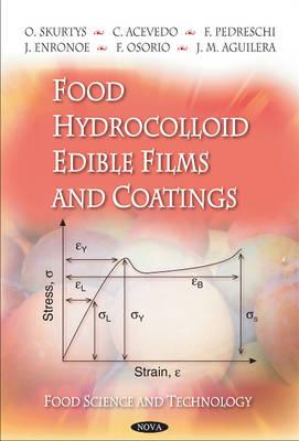 Food Hydrocolloid Edible Films & Coatings (Paperback)