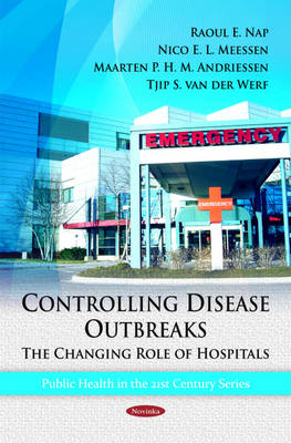 Controlling Disease Outbreaks: The Changing Role of Hospitals (Paperback)