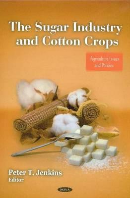 Sugar Industry & Cotton Crops (Hardback)