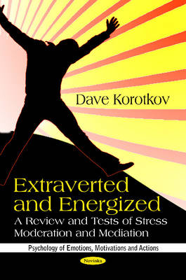 Extraverted & Energized: Review & Tests of Stress Moderation & Mediation (Paperback)