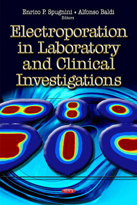 Electroporation in Laboratory & Clinical Investigations (Hardback)