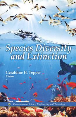 Species Diversity & Extinction (Hardback)