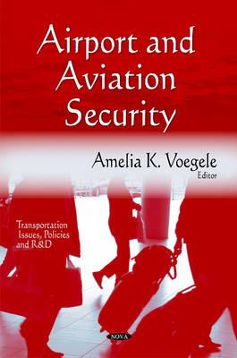 Airport & Aviation Security (Hardback)