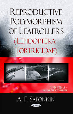 Reproductive Polymorphism of Leafrollers (Lepidoptera Tortricidae) (Paperback)