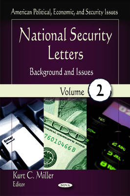 National Security Letters: Background & Issues -- Volume 2 (Hardback)